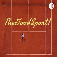 The Good Sport!