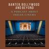 Banter, Bollywood and Beyond artwork