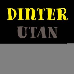 DINTER UTAN FILTER