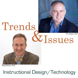 Trends Issues In Instructional Design Educational Technology And Learning Sciences On Apple Podcasts