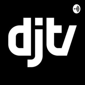 DJTV PODCAST