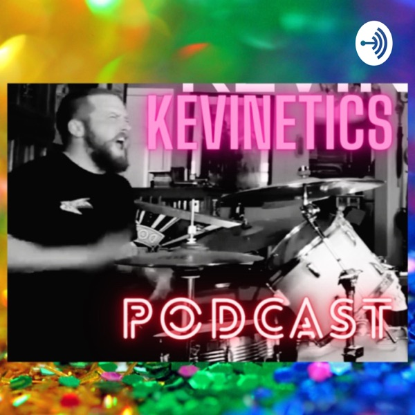 Kevinetics