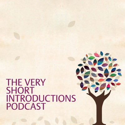 The Very Short Introductions Podcast:Oxford University Press