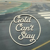 Image of Gold Can't Stay podcast