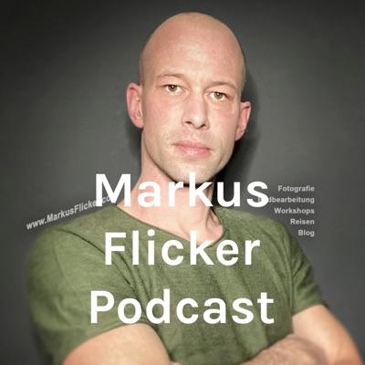 Markus Flicker Podcast mit Gedanken zum Leben www.MarkusFlicker.com