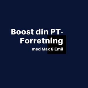 Boost din PT-Forretning med Max & Emil
