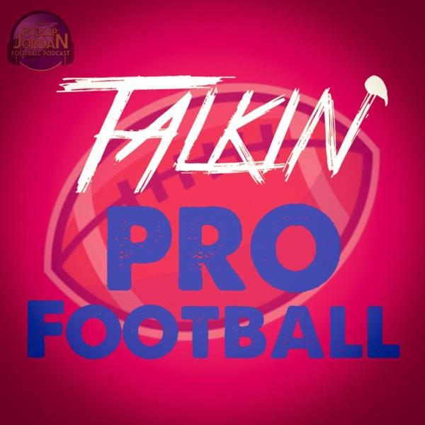 Talkin' Pro Football - NFL Podcast