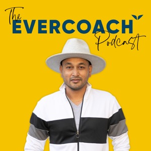 The Evercoach Podcast
