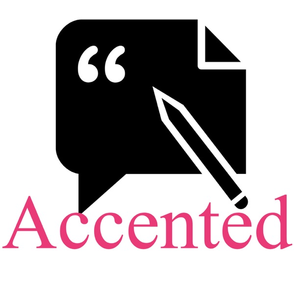 Accented - English Conversations