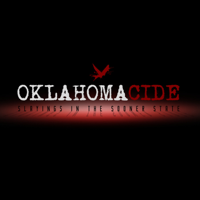 Oklahomacide: Slayings in the Sooner State podcast