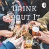 Drink About It  artwork