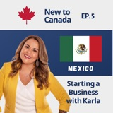 Starting a Business in Canada | Karla Briones from Mexico