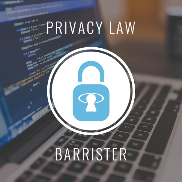 privacy law barrister » podcast
