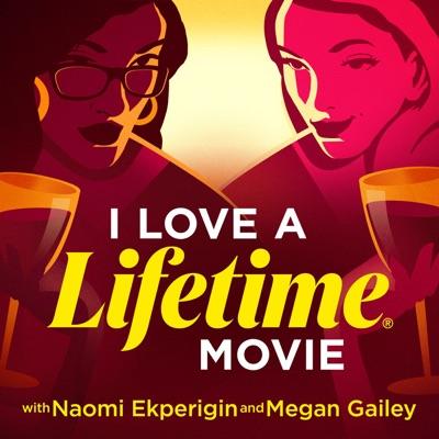 I Love A Lifetime Movie:Lifetime