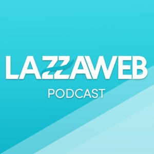 LAZZAWEB Podcast