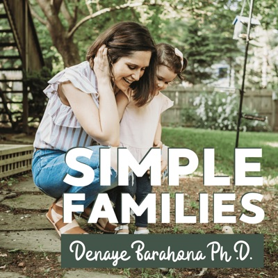 Simple Families:Denaye Barahona Ph.D.