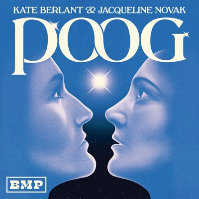 POOG with Kate Berlant and Jacqueline Novak:Big Money Players Network and iHeartRadio