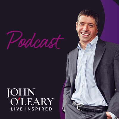 Live Inspired Podcast with John O'Leary:John O'Leary