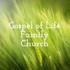 Gospel of Life Family Church Messages