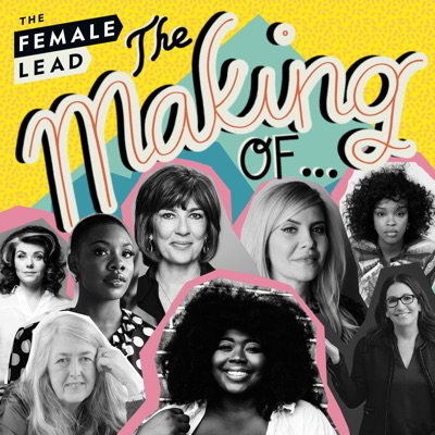 The Making of...:The Female Lead