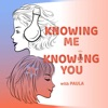 Knowing Me, Knowing You with Paula artwork