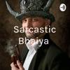 Sarcastic Bhaiya 😎 artwork
