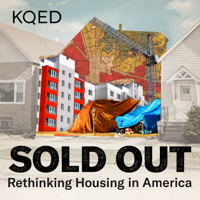 SOLD OUT: Rethinking Housing in America podcast