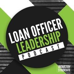 Loan Officer Leadership