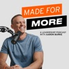 Made For More Leadership Podcast artwork