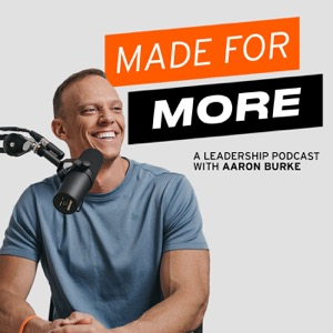 Made For More Leadership Podcast