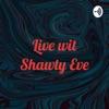 Live wit Shawty Eve artwork