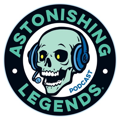 Astonishing Legends:Scott Philbrook & Forrest Burgess
