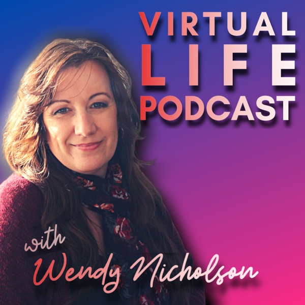 Virtual Life Podcast
