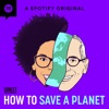 How to Save a Planet artwork