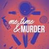 Me Time & MURDER artwork