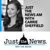 Just the News A.M. with Carrie Sheffield artwork
