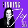 Finding Joy with Kara artwork