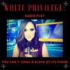 White Privilege: Radio Play artwork