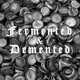 Fermented and Demented