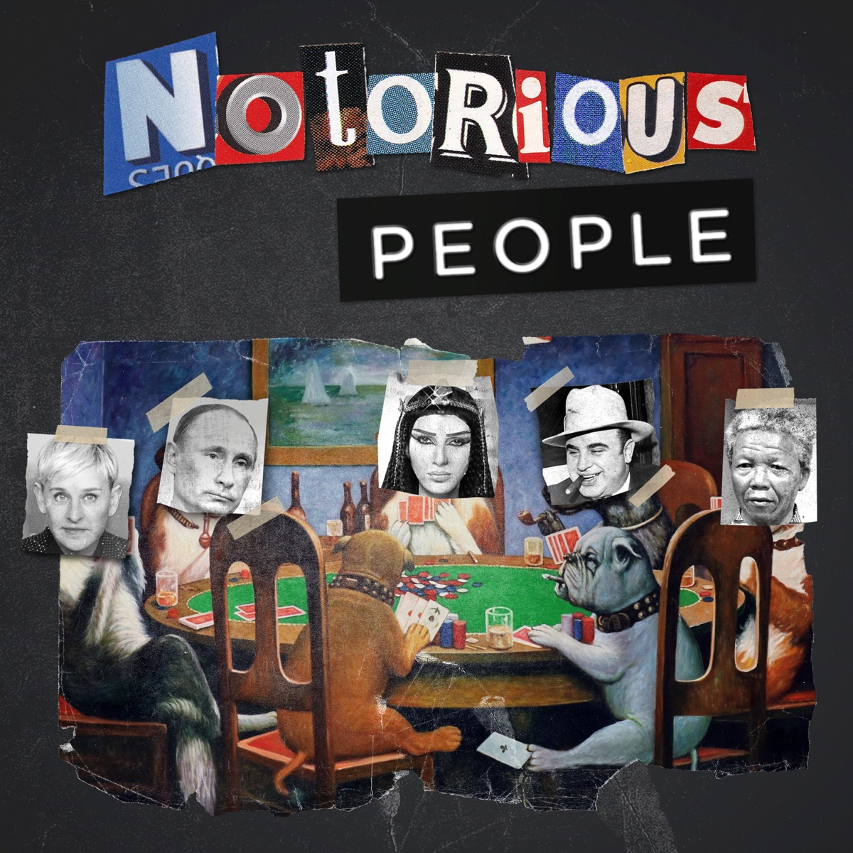 Notorious People