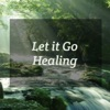 Let It Go Healing artwork