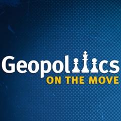 Geopolitics on the Move
