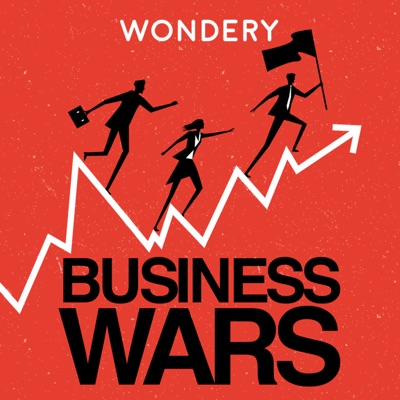 Business Wars:Wondery