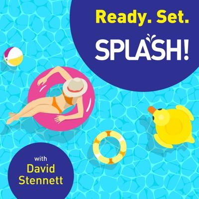 Ready. Set. SPLASH!