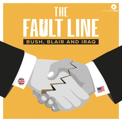 The Fault Line: Bush, Blair and Iraq:Somethin' Else
