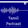 Tamil Podcast