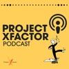 ProjectXFactor Podcast artwork