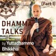 Dhamma Talks (Part 1)