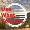 Use What You Got artwork