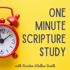 One Minute Scripture Study